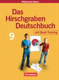 Das Hirschgraben Deutschbuch, Mittelschule Bayern: 9. Schuljahr, Schülerbuch