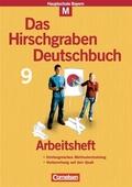 Das Hirschgraben Deutschbuch, Mittelschule Bayern: 9. Schuljahr, Arbeitsheft M-Klassen