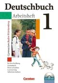Deutschbuch, Gymnasium Baden-Württemberg: 5. Schuljahr, Arbeitsheft m. CD-ROM; Bd.1