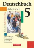 Deutschbuch, Realschule Baden-Württemberg: 9. Schuljahr, Arbeitsheft; Bd.5