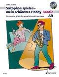 Saxophon spielen - mein schönstes Hobby, Alt-Saxophon, m. Audio-CD - Bd.2