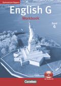 English G, Gymnasium Bayern, Neubearbeitung: 8. Jahrgangsstufe, Workbook m. Audio-CD (Kurzfassung); Bd.4