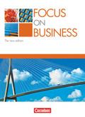 Focus on Business, The new edition (2006): Schülerbuch