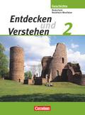 Entdecken und Verstehen, Geschichtsbuch für Nordrhein-Westfalen, Real- und Gesamtschulen, Neu: Vom Frühen Mittelalter bis zum Dreißigjährigen Krieg; Bd.2