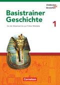 Entdecken und Verstehen, Basistrainer Geschichte: Von der Altsteinzeit bis zum Frühen Mittelalter; H.1