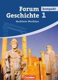 Forum Geschichte kompakt, Gymnasium Nordrhein-Westfalen: Von den frühen Kulturen bis zum Ende des Mittelalters; Bd.1