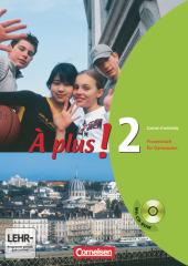 À plus!: Carnet d' activités, m. CD-ROM; Bd.2