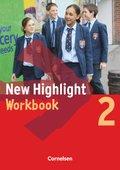 New Highlight, Hauptschule: 6. Schuljahr, Workbook; Bd.2