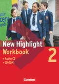 New Highlight, Hauptschule: 6. Schuljahr, Workbook m. Audio-CD u. CD-ROM; Bd.2