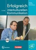 Erfolgreich in der interkulturellen Kommunikation, m. Audio-CD u. DVD