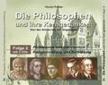 Die Philosophen und ihre Kerngedanken: Philosophie und Christentum / Rationalisierung und Aufklärung, 3 Audio-CDs; Folge.2