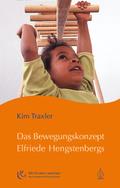 Das Bewegungskonzept Elfriede Hengstenbergs