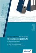 Basisqualifikation für die neuen Dienstleistungsberufe