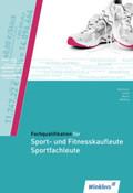 Fachqualifikation für Sport- und Fitnesskaufleute, Sportfachleute