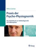 Praxis der Psycho-Physiognomik