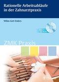 Rationelle Arbeitsabläufe in der Zahnarztpraxis, m. CD-ROM