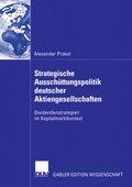 Strategische Ausschüttungspolitik deutscher Aktiengesellschaften