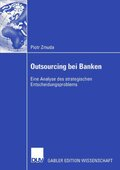 Outsourcing bei Banken