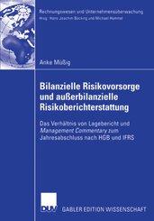 Bilanzielle Risikovorsorge und außerbilanzielle Risikoberichterstattung