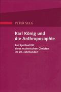 Karl König und die Anthroposophie