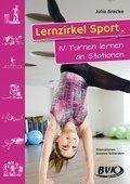 Lernzirkel Sport: Turnen lernen an Stationen; Bd.IV