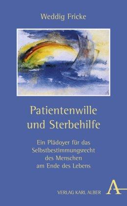 Patientenwille und Sterbehilfe