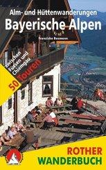 Rother Wanderbuch Alm- und Hüttenwanderungen Bayerische Alpen