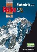 Sicherheit und Risiko in Fels und Eis - Bd.3