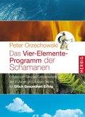 Das Vier-Elemente Programm der Schamanen