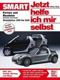 Jetzt helfe ich mir selbst: Smart, Modelljahre 1998 bis 2006; Bd.255