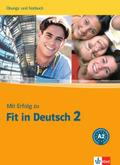 Mit Erfolg zu Fit in Deutsch: Übungs- und Testbuch; Bd.2