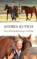 Kutsch, Die Pferdeflüsterin erzählt