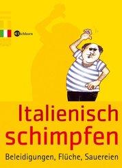 Italienisch schimpfen