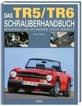 Das TR5/TR6 Schrauberhandbuch