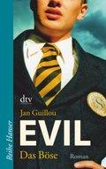 Evil, Das Böse