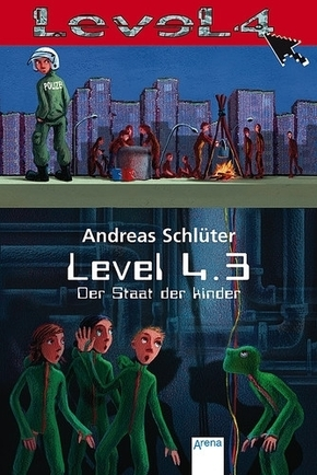 Level 4.3, Der Staat der Kinder