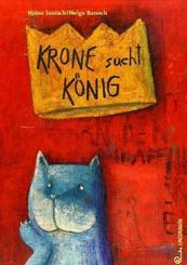Krone sucht König