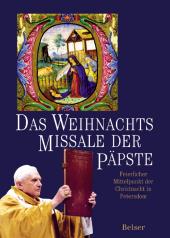 Das Weihnachts Missale der Päpste