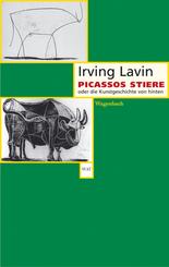 Picassos Stiere oder die Kunstgeschichte von hinten