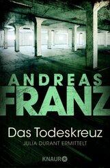 Andreas Franz - Das Todeskreuz