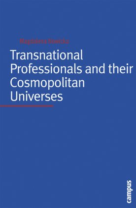 Transnational Professionals and their Cosmopolitan Universes