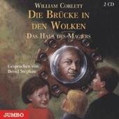 Das Haus des Magiers, Audio-CDs: Die Brücke in den Wolken, 2 Audio-CDs