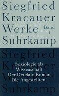 Werke: Soziologie als Wissenschaft - Der Detektiv-Roman - Die Angestellten; Bd.1