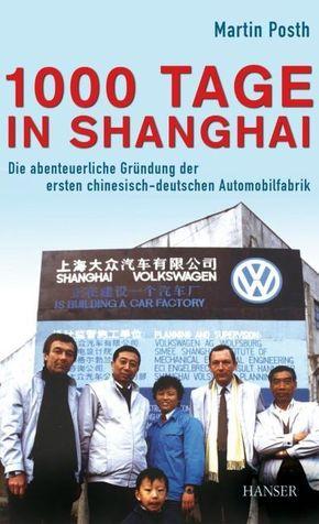 1000 Tage in Shanghai (Ebook nicht enthalten)