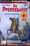 Die Pferdebande und der Fall Caruso