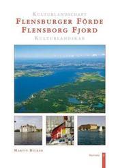 Kulturlandschaft Flensburger Förde; Kulturlandskab Flensborg Fjord