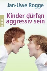 Kinder dürfen aggressiv sein