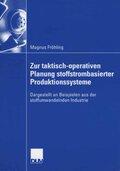 Zur taktisch-operativen Planung stoffstrombasierter Produktionssysteme