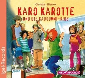 Karo Karotte und die Kaugummi-Kids, 1 Audio-CD