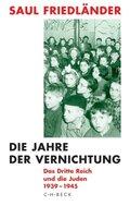 Das Dritte Reich und die Juden: Die Jahre der Vernichtung 1939-1945; Bd.2